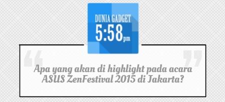 ASUS Zen Festival 2015 Jakarta