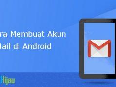 Cara buat akun GMail baru di Android