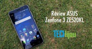 Review Lengkap ASUS Zenfone 3 ZE520KL
