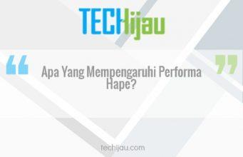 Apa yang mempengaruhi performa hape