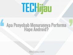 Penyebab performa hape menurun