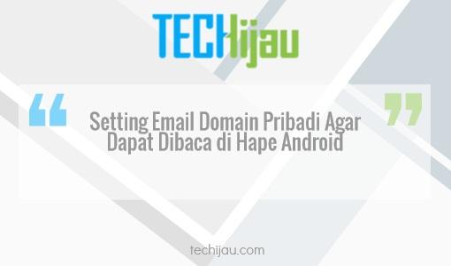 Setting email domain pribadi di hape Android