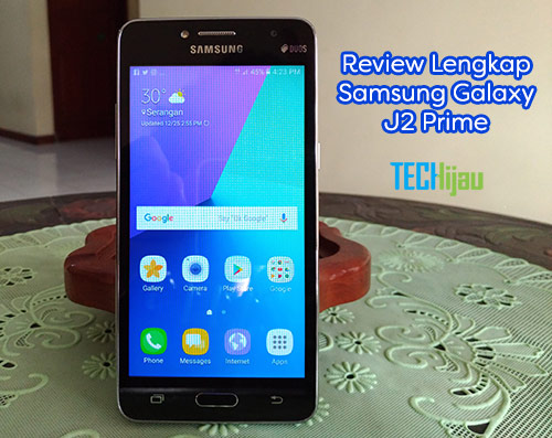 Pengalaman menggunakan Samsung Galaxy J2 Prime