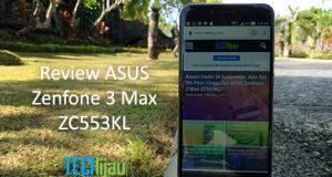 Review lengkap ASUS Zenfone 3 Max ZC553KL Indonesia