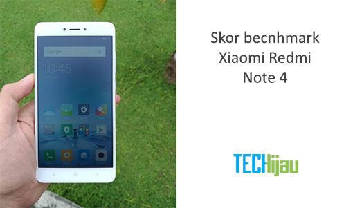 Hasil benchmark Xiaomi Redmi Note 4