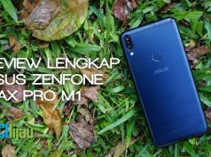 Review lengkap ASUS Zenfone Max Pro M1