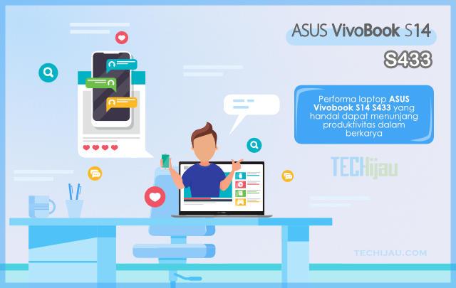 Performa ASUS Vivobook S14 S433 menunjang produktivitas