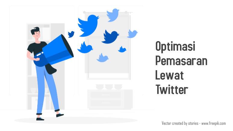 optimasi pemasaran lewat twitter